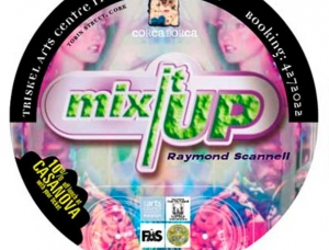 Mix It up (Raymond Scannell) Nov 2002